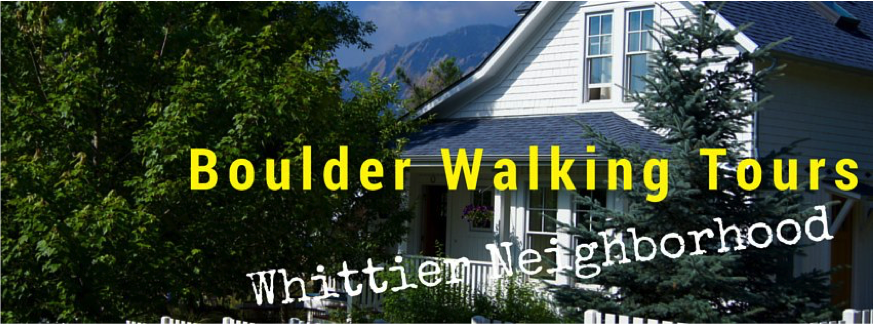Boulder Walking Tour – Whittier Neighborhood